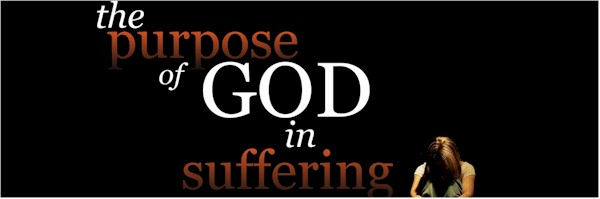 The Purpose of God in Suffering