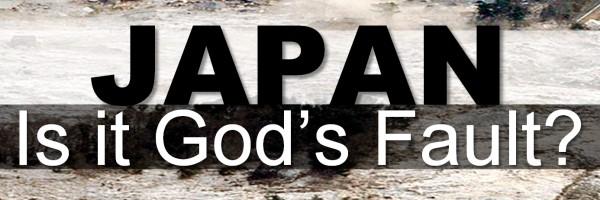 Japan: Is it God's Fault?