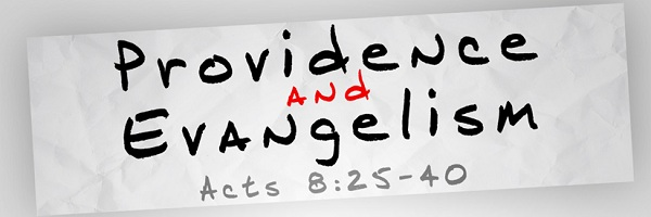 Providence and Evangelism