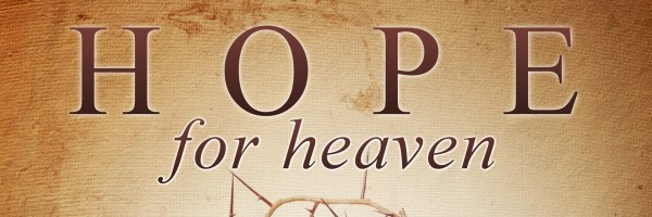 Hope for Heaven
