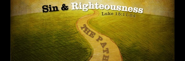 The Path of Sin & Righteousness