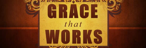 grace that works - banner