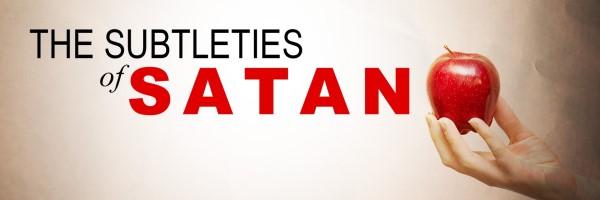 subtleties of satan