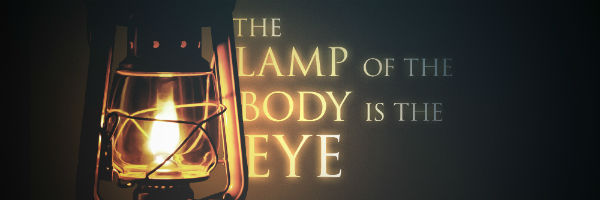 lamp of the body is the eye - banner