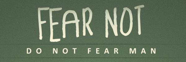 fear not - banner