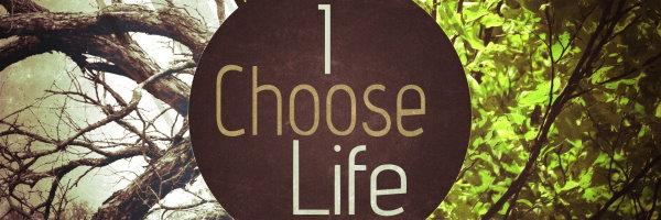 i choose life banner