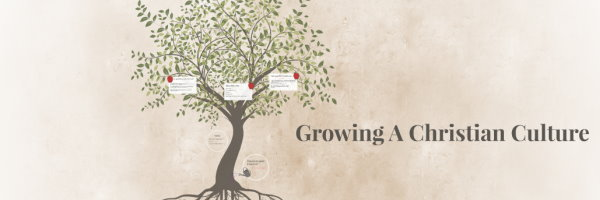 growing a christian culture banner
