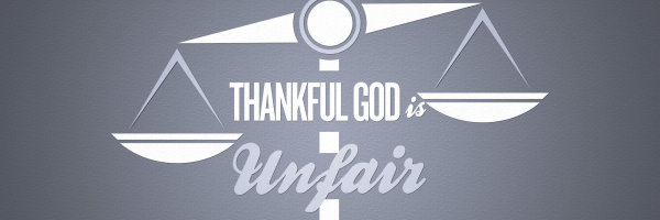 Thankful God is Unfair_banner