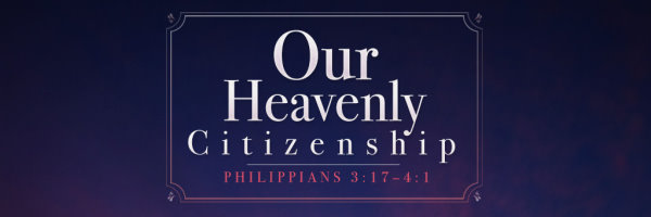 our heavenly citizenship_wide_banner