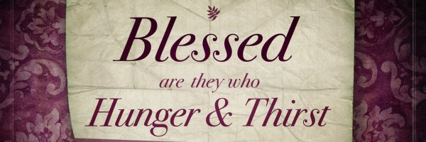 2015-01-25 - Blessed are they who hunger and thirst banner