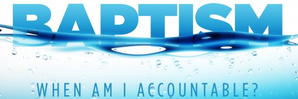 baptism-accountable banner - large