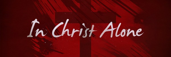 in christ alone banner - large