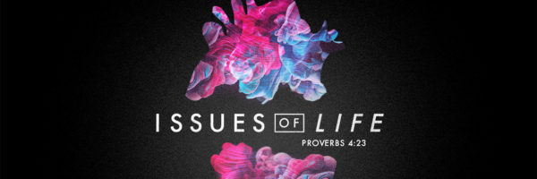 issues-of-life-banner