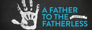 FATHER-TO-THE-FATHERLESS_banner-600x200.jpg