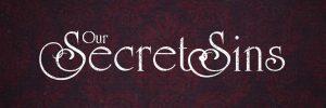 Our_Secret_Sins_banner-600x200.jpg