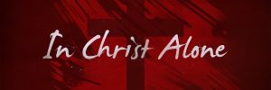 in-christ-alone-banner-large-600x200.jpg