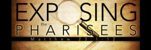 2016-08-21-Exposing-the-Pharisees-banner-600x200.jpg