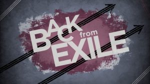 Back from Exile